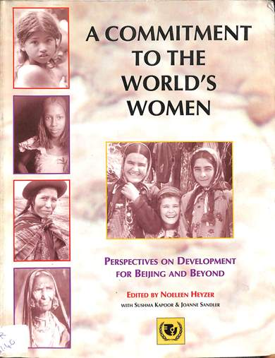 A commitment to the world's women: Perspective on development for Beijing and beyond