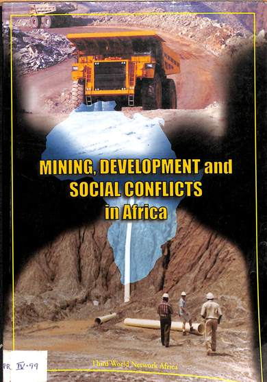 Minning, developpement and social conflicts in Africa