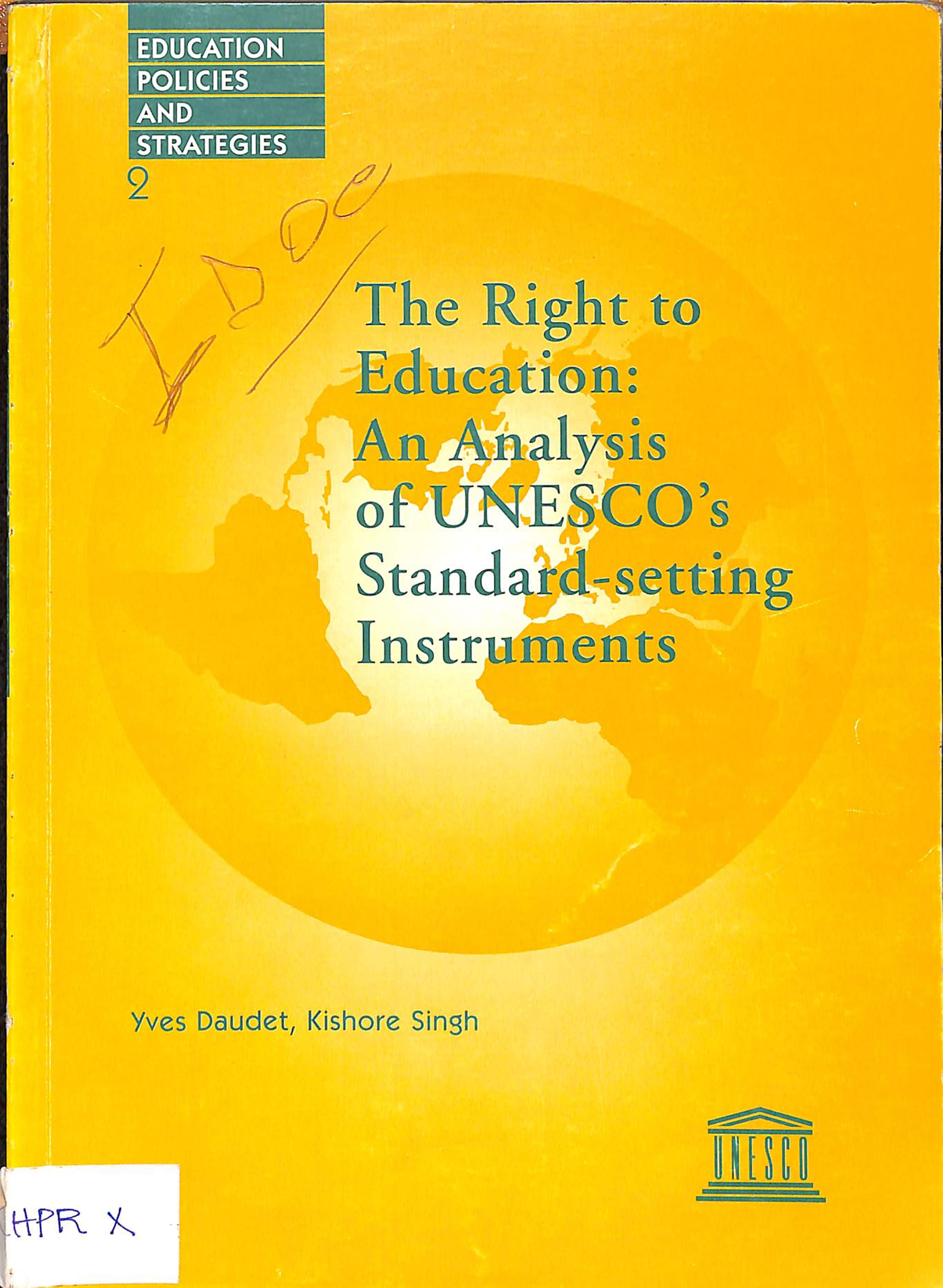 The right to education: an analysis of Unesco's standard-setting intruments