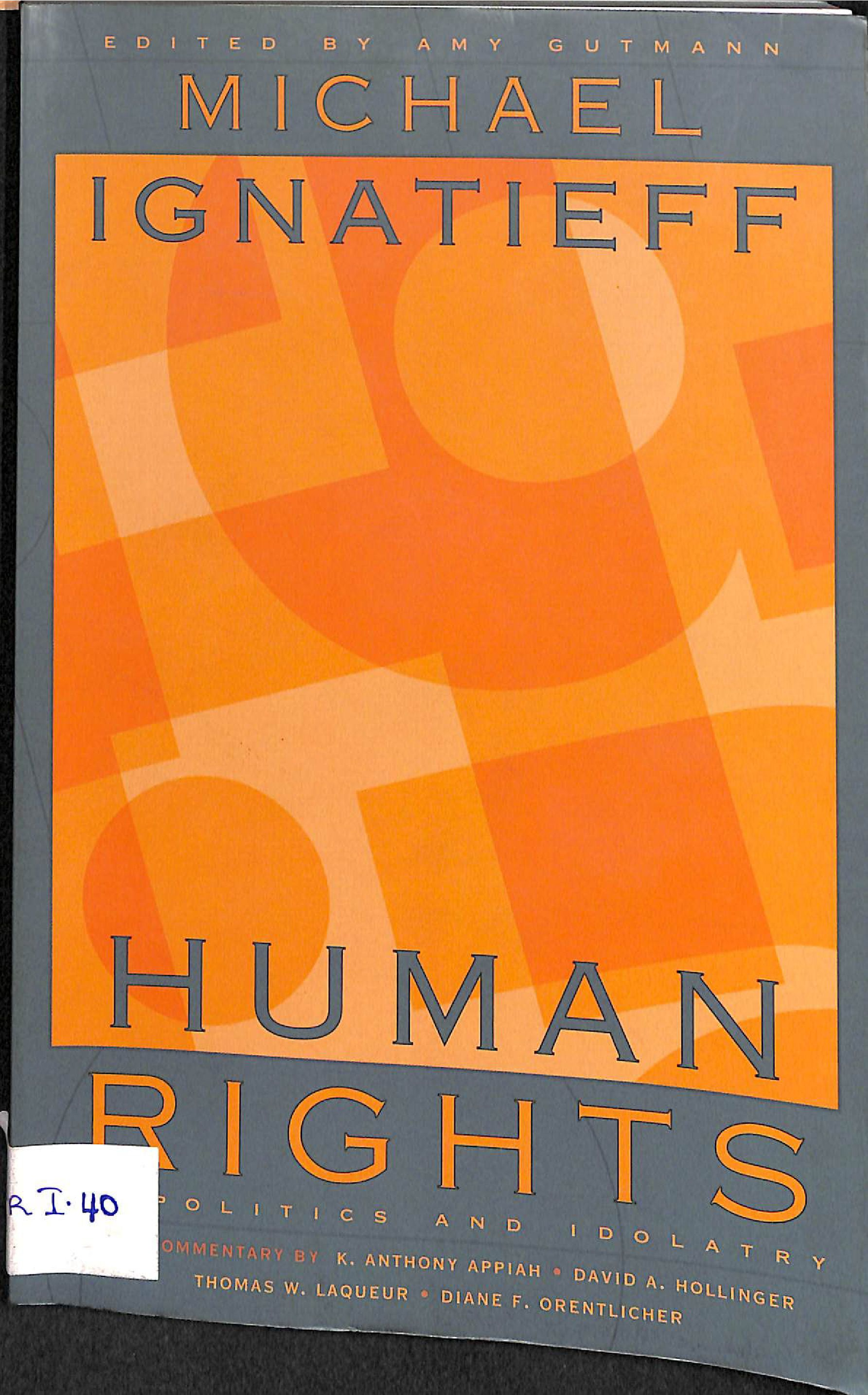 Human rights;politics and idolatry