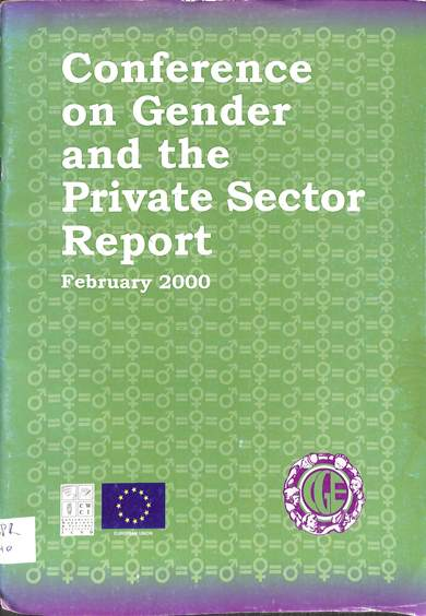 Conference on gender and the private sector report February 2000