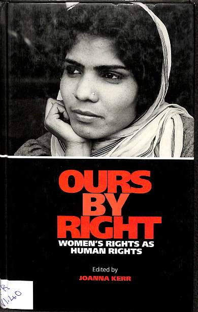 Ours by right: Women's rights as human rights