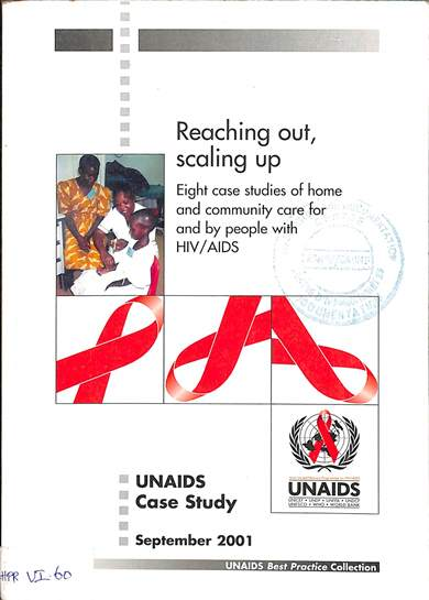 Reaching out, scaling up: Eight case studies of home and community care for and by people with HIV/AIDS