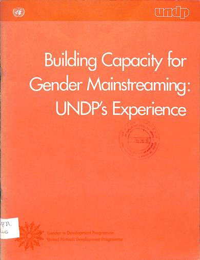 Building capacity for gender mainstreaming : UNDP's experience