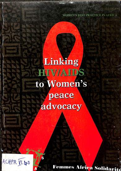 Linking HIV/AIDS to women's peace advocacy