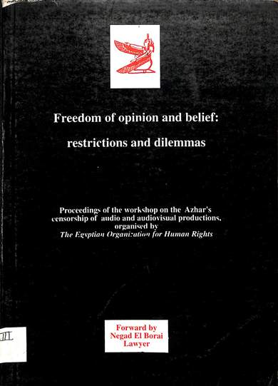 Freedom of opinion and belief restrictions and dilemmas