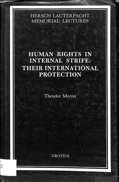 Human rights in internal strife : their international protection