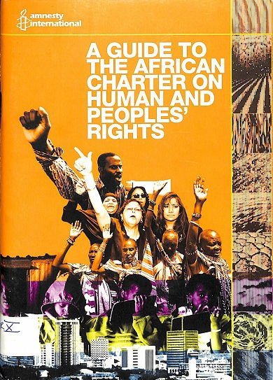 A guide to the African Charter on Human and Peoples' Rights