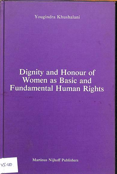 Dignity and honour of women as basic and fundamental human rights