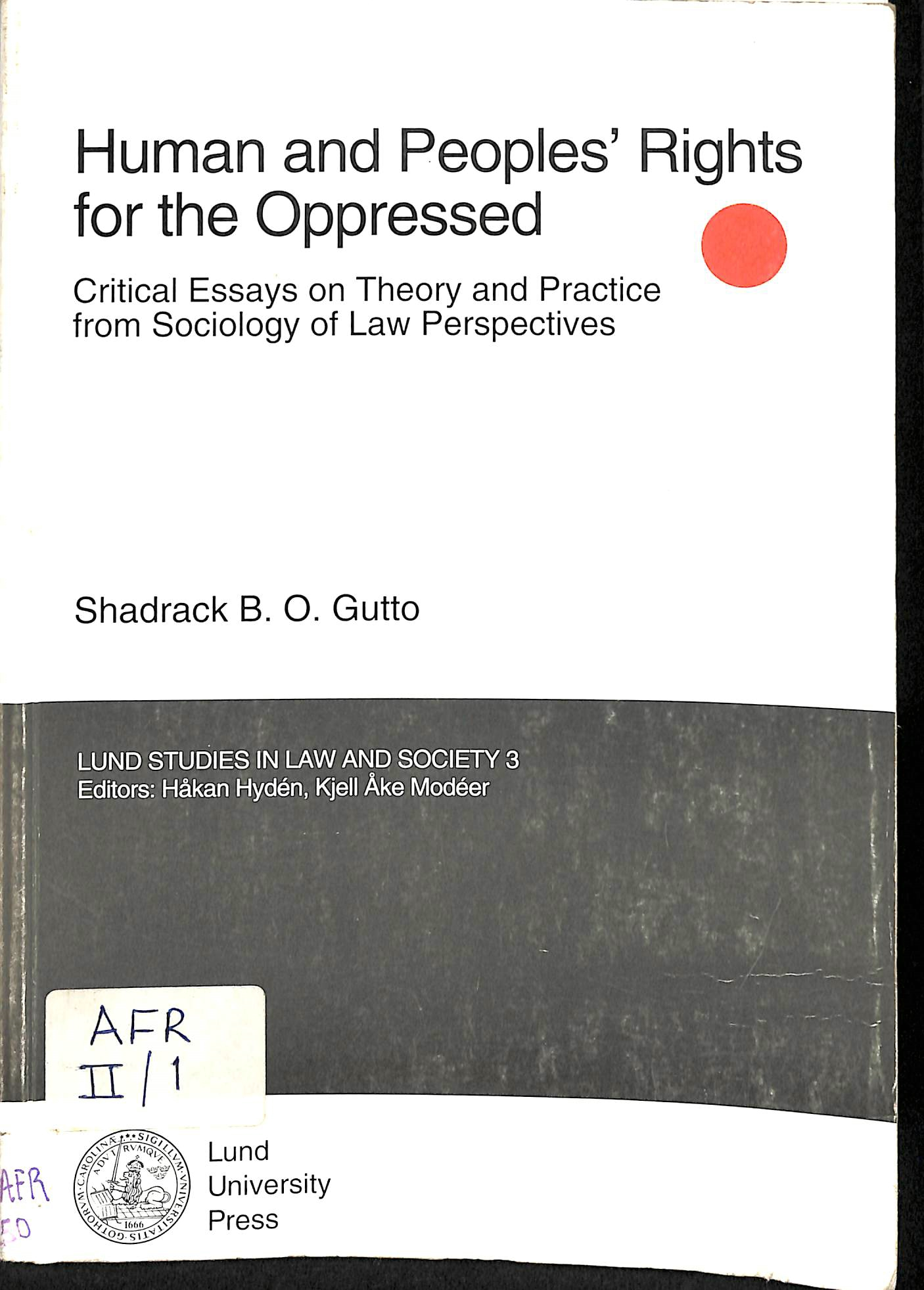 Human and peoples' rights for the oppressed