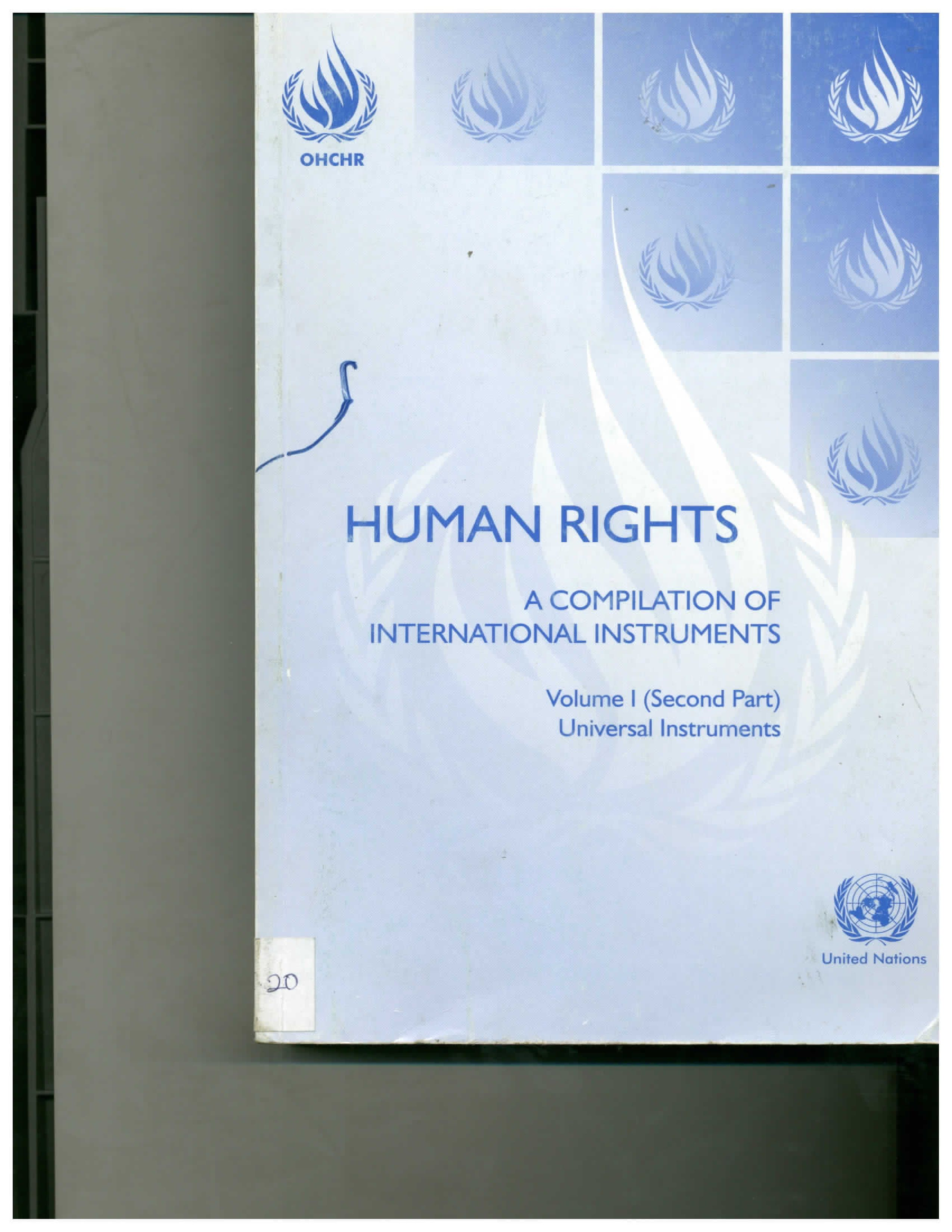 Human rights and prisons: compilation of international human rights instruments concerning the administration of justice