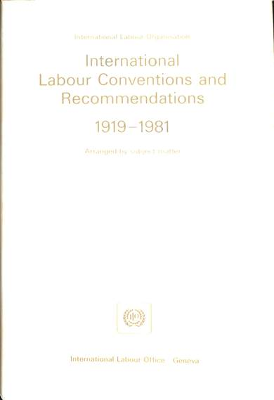 International labour conventions and recommendations 1919-1981